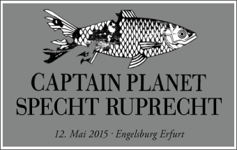 Specht Ruprecht Captain Planet Erfurt